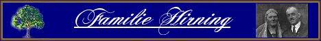 Informationen über die Familie Hining, Ahnenforschung der Familie Hirning, Genealogie, Herkunft des Familiennamens, Kirchenbücher, Emigranten aus Württemberg, Links auf Webseiten anderer Hirnings, Familienfotos